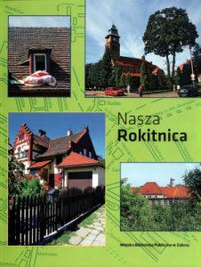 """""""Nasza Rokitnica"""""""