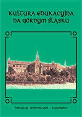 Kultura edukacyjna na Górnym Śląsku