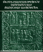 Środkowoeuropejskie dziedzictwo Świętego Wojciecha