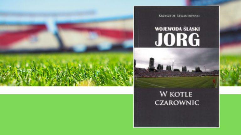 Jorg – śląska legenda?
